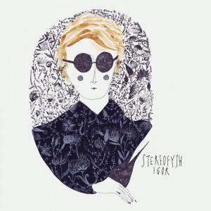 Stereofysh - Igor (Single)