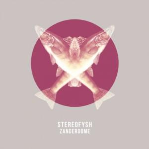 Stereofysh - Zanderdome [LFDL_03]